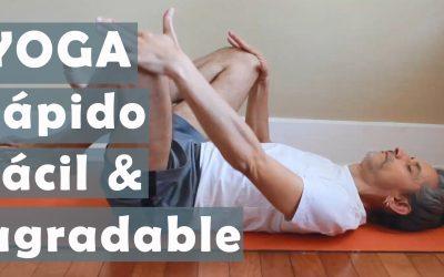 Yoga Facil, Rápido y Agradable